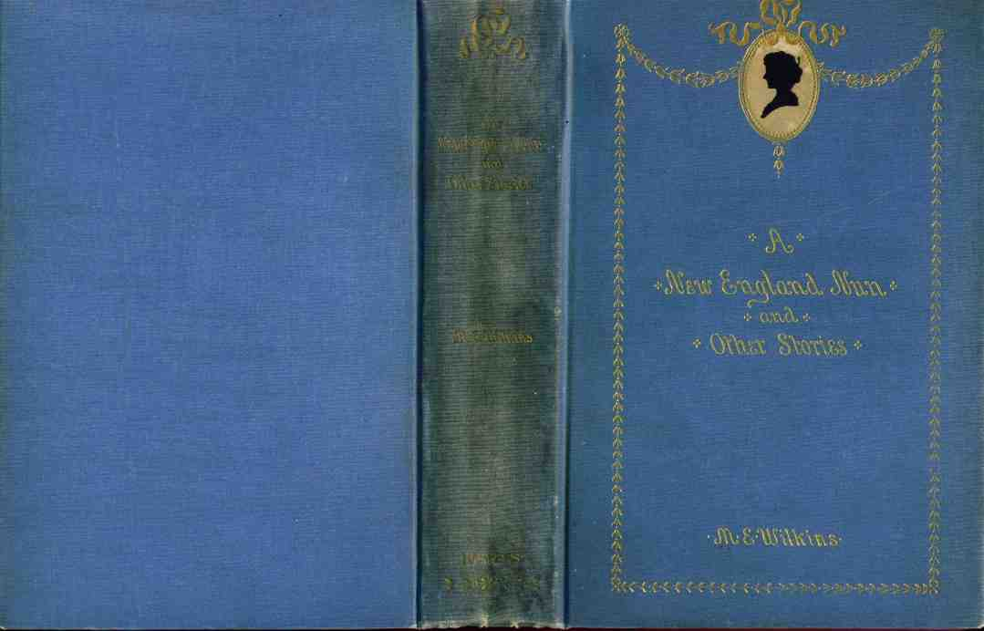 the life of a spinster in a new england nun by mary wilkins freeman Teaching mary e wilkins freeman's a new england nun as an  life as a sort of new england nun  of her life (277) as lingeman notes, the spinster was.